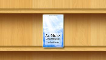 Permalink auf:Al-Me'raj: Die Himmelfahrt des Propheten Muhammad
